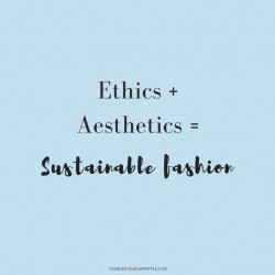 Ethics Aesthetics  Sustainable Fashion